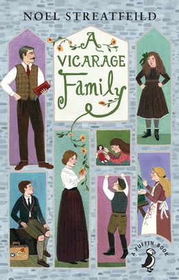 Book A Vicarage Family by Noel Streatfeild