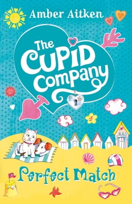 Book Perfect Match (The Cupid Company, Book 4) by Amber Aitken