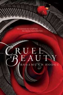 Book Cruel Beauty by Rosamund Hodge