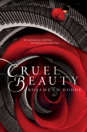 Cruel Beauty de Rosamund Hodge