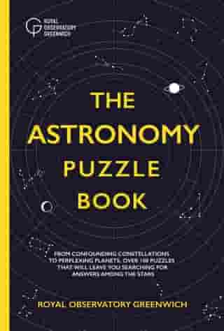The Astronomy Puzzle Book de Royal Observatory Greenwich