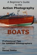 A Beginner's Guide to the Action Photography of Boats 37cc7c47-e069-4d89-a171-7b1f0bbda269
