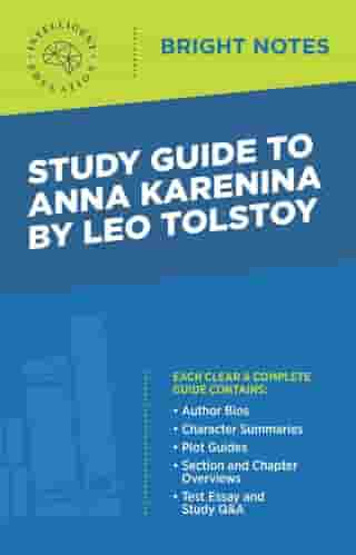 Study Guide to Anna Karenina by Leo Tolstoy