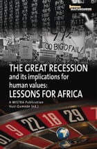Great Recession and its Implications for Human Values: Lessons for Africa