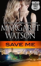 Save Me by Margaret Watson
