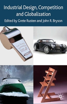 Book Industrial Design, Competition and Globalization by G. Rusten