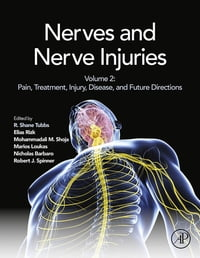 Nerves and Nerve Injuries: Vol 2: Pain, Treatment, Injury, Disease and Future Directions