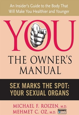 Book Sex Marks the Spot: Your Sexual Organs by Michael F. Roizen