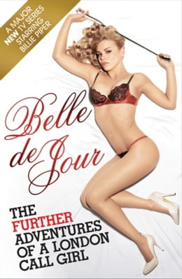 Book The Further Adventures Of A London Call Girl by Belle de Jour