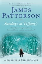 Sundays at Tiffany's (Bonus Edition) by James Patterson