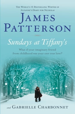 Book Sundays at Tiffany's (Bonus Edition) by James Patterson