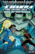 STAN LEE'S CHAKRA THE INVINCIBLE: RISE OF INFINITUS #4 by Ashwin Pande