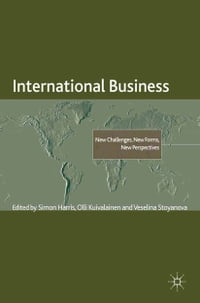 International Business: New Challenges, New Forms, New Perspectives