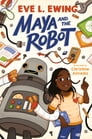 Maya and the Robot Cover Image