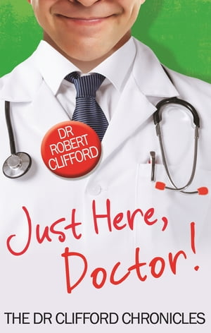 Just Here,  Doctor