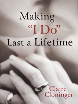 "Book Making ""I Do"" Last a Lifetime by Claire Cloninger"