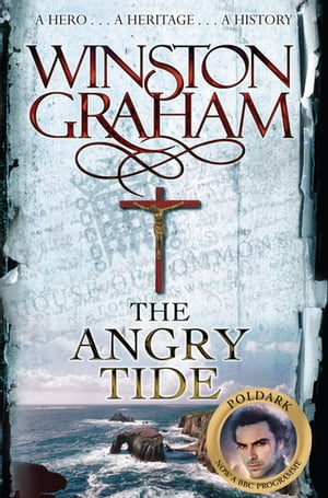 The Angry Tide A Novel of Cornwall 1798-1799