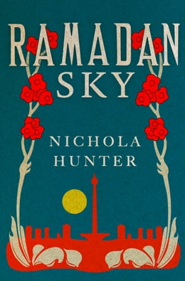 Book Ramadan Sky by Nichola Hunter