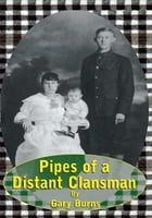 Pipes of a Distant Clansman
