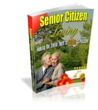 Senior Citizen Living by Anonymous
