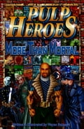 Pulp Heroes: More Than Mortal 9fedcb10-03ef-4206-abc0-0c597453ed5f