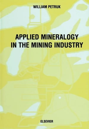 Applied Mineralogy in the Mining Industry