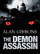 Hell's Underground: The Demon Assassin by Alan Gibbons