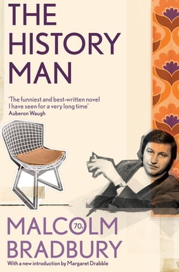 Book The History Man: Picador Classic by Malcolm Bradbury