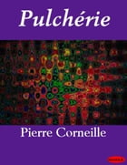 Pulchérie by Pierre Corneille