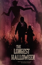 The Longest Halloween by Frank Wood