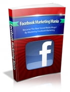 Facebook Marketing Mania by SoftTech