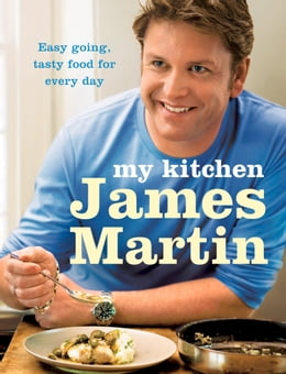 Book My Kitchen by James Martin