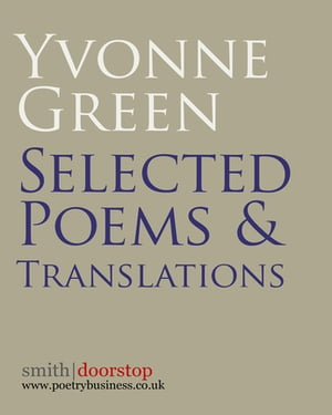 Yvonne Green: Selected Poems and Translations