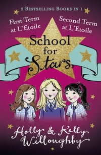 First and Second Term at L'Etoile: Books 1 and 2