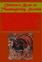 Children's Book of Thanksgiving Stories by P. J. Stahl