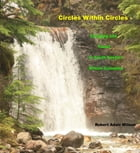 Circles Within Circles: Camping and Travel In South Eastern British Columbia