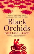 Black Orchids by Gillian Slovo