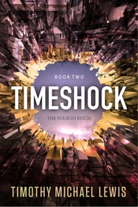 Timeshock 2: The Fourth Reich