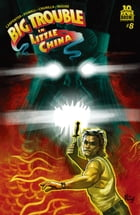Big Trouble in Little China #8 by Eric Powell