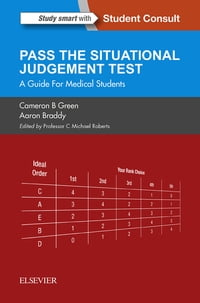Pass the Situational Judgement Test E-Book: A Guide for Medical Students