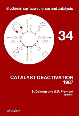 Book Catalyst Deactivation 1987 by Froment, G.F.