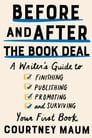 Before and After the Book Deal Cover Image