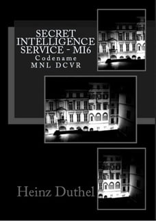 Secret Intelligence Service MI6: Codename MNL DCVR
