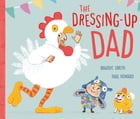 The Dressing-Up Dad by Maudie Smith