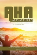 A-ha Moments! 60310fcf-0386-4302-8286-db20555b8157