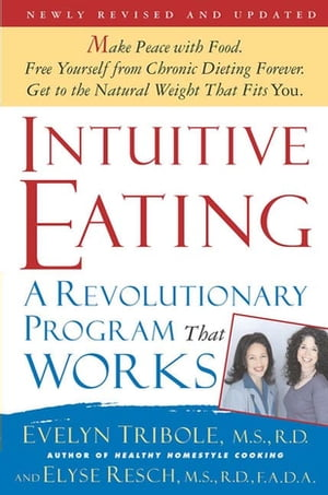Intuitive Eating,  2nd Edition A Revolutionary Program That Works