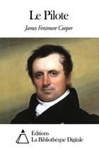 Le Pilote by James Fenimore Cooper