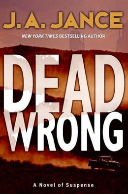 Book Dead Wrong by J. A. Jance