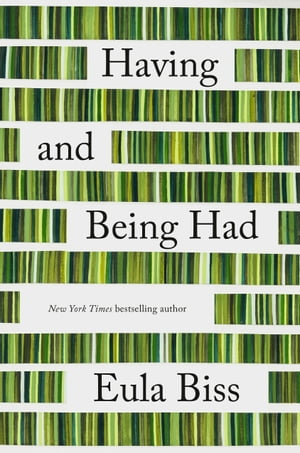 Having and Being Had by Eula Biss