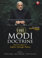 The Modi Doctrine: New Paradigms in India's Foreign Policy by Anirban  Ganguly